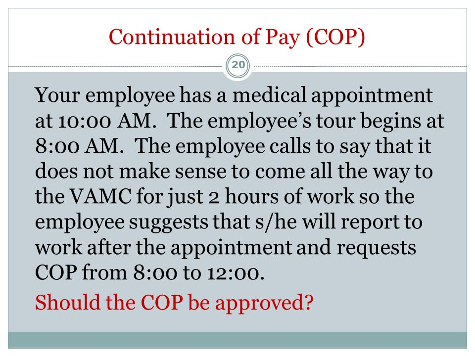 Light Duty and Continuation of Pay (COP)