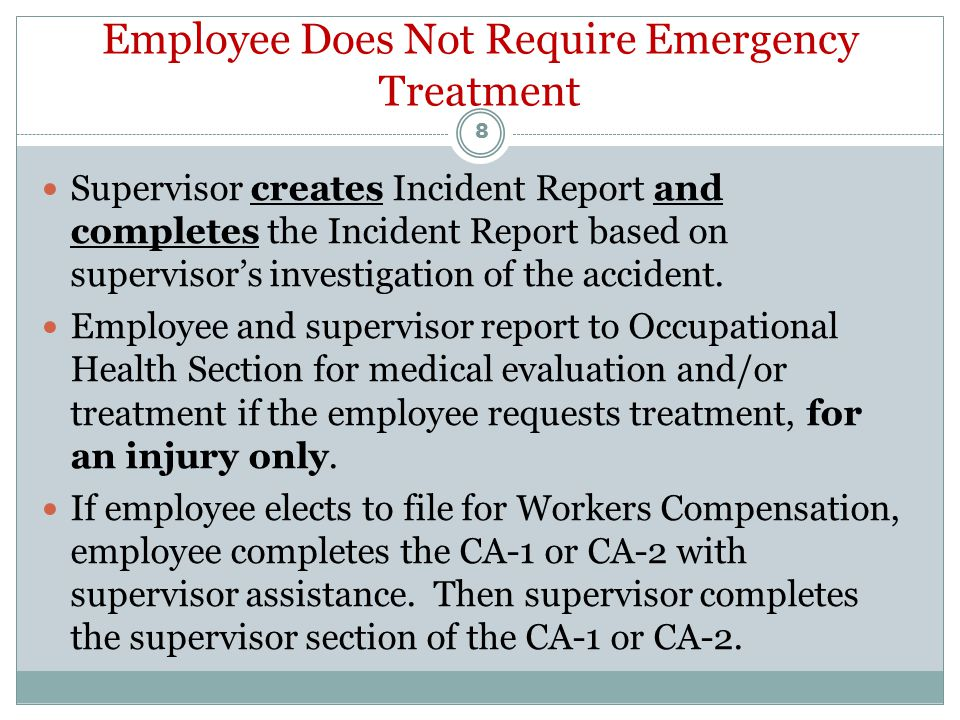Employee Requires Emergency Treatment