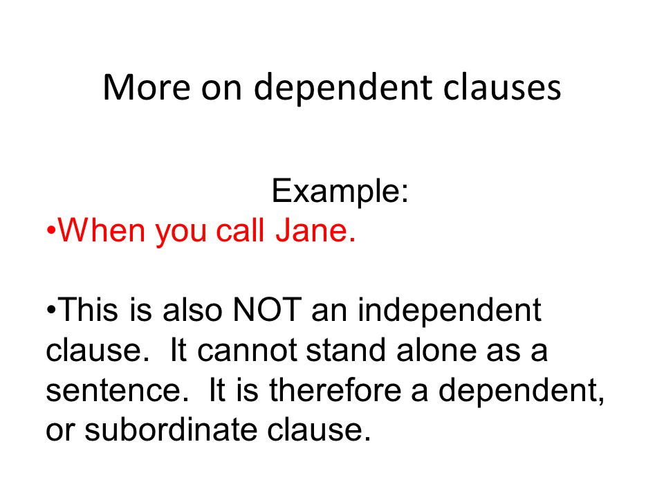 More on dependent clauses