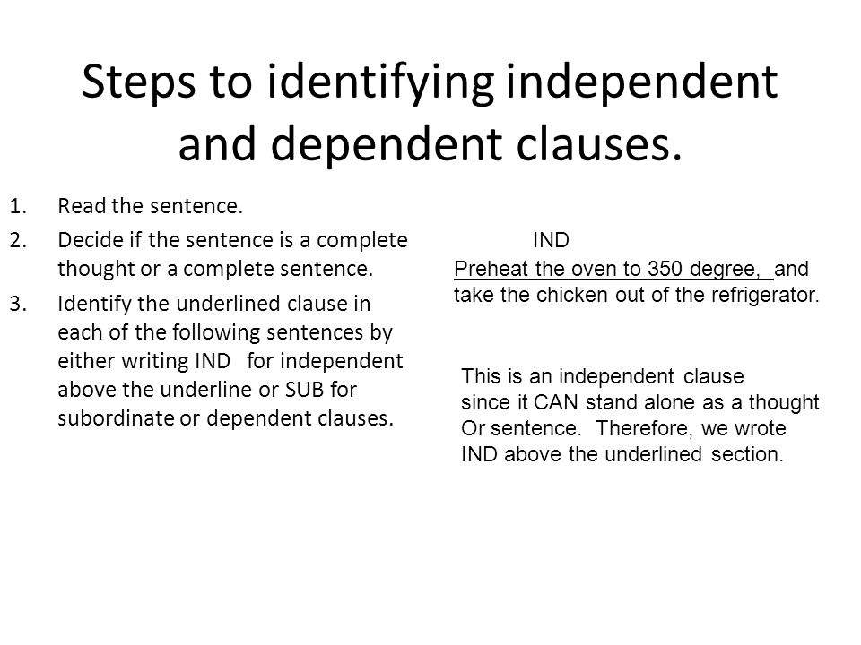 Steps to identifying independent and dependent clauses.