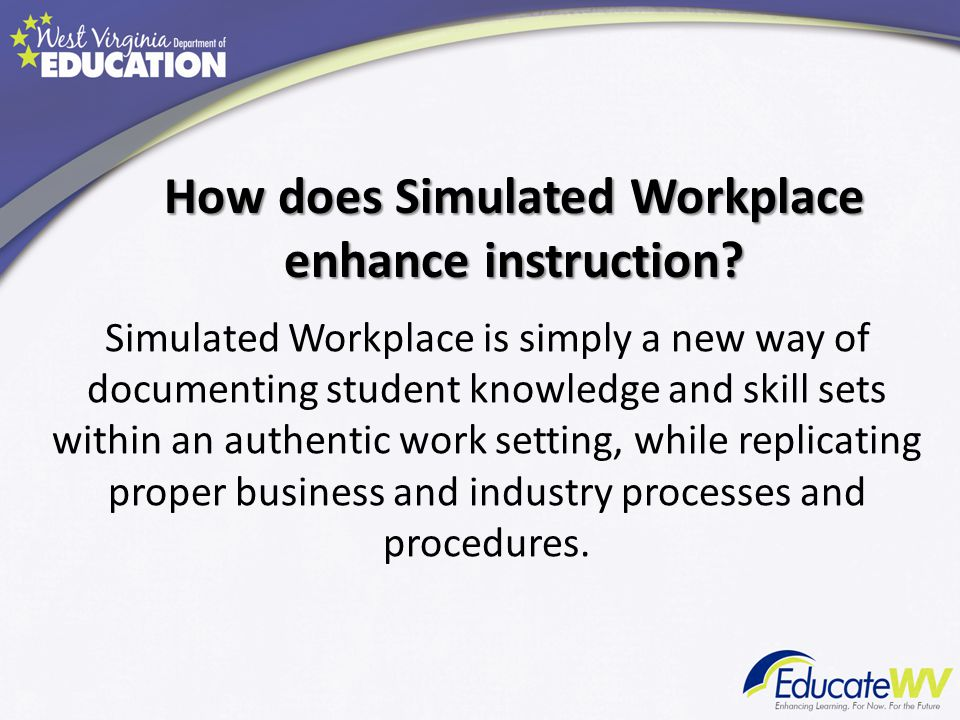 How does Simulated Workplace enhance instruction