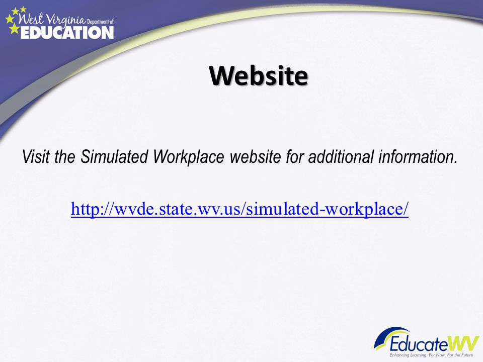 Visit the Simulated Workplace website for additional information.
