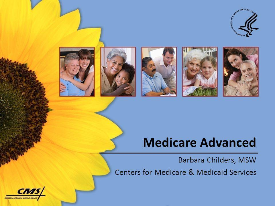 Barbara Childers, MSW Centers for Medicare & Medicaid Services