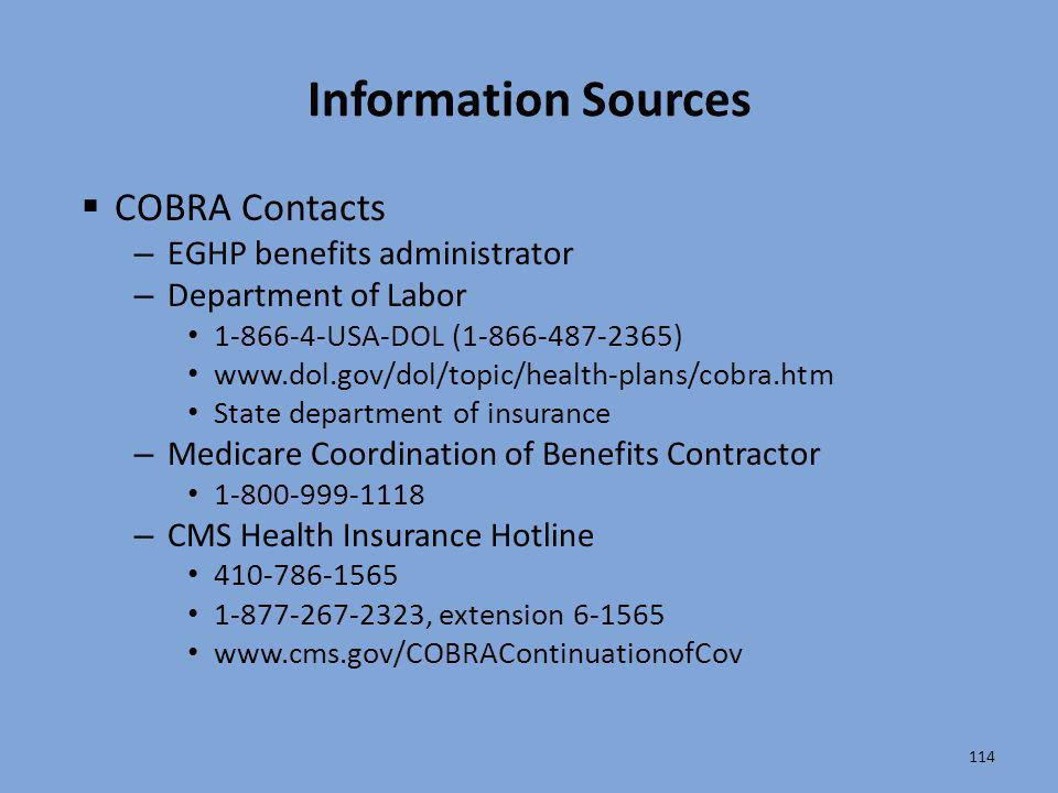 Information Sources COBRA Contacts EGHP benefits administrator