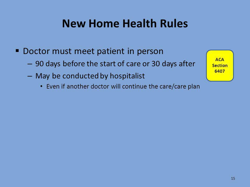 New Home Health Rules Doctor must meet patient in person