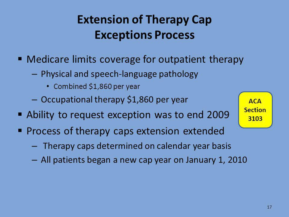 Extension of Therapy Cap Exceptions Process