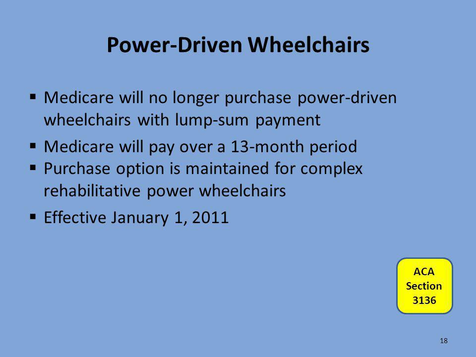 Power-Driven Wheelchairs