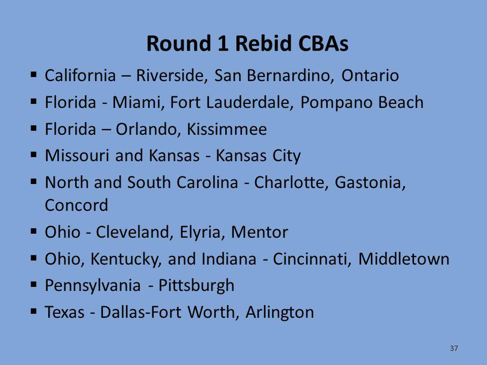 Round 1 Rebid CBAs California – Riverside, San Bernardino, Ontario