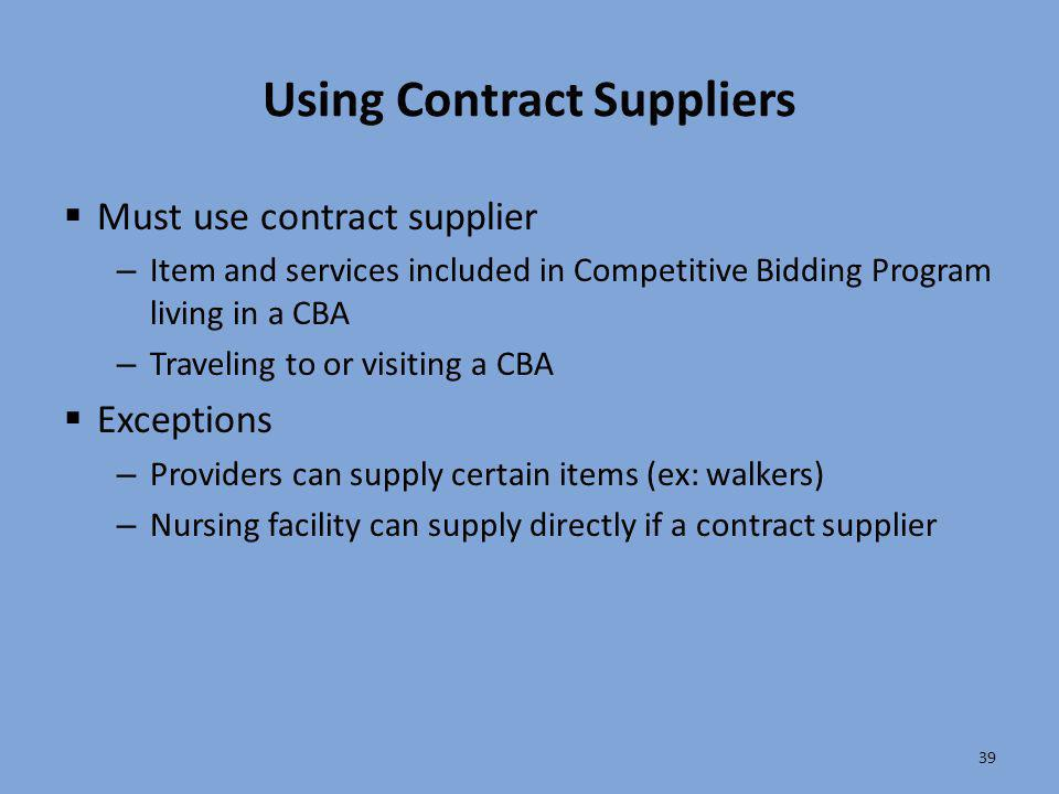 Using Contract Suppliers
