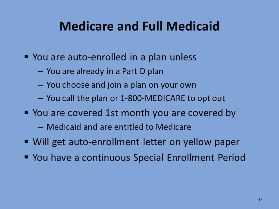 Medicare and Full Medicaid