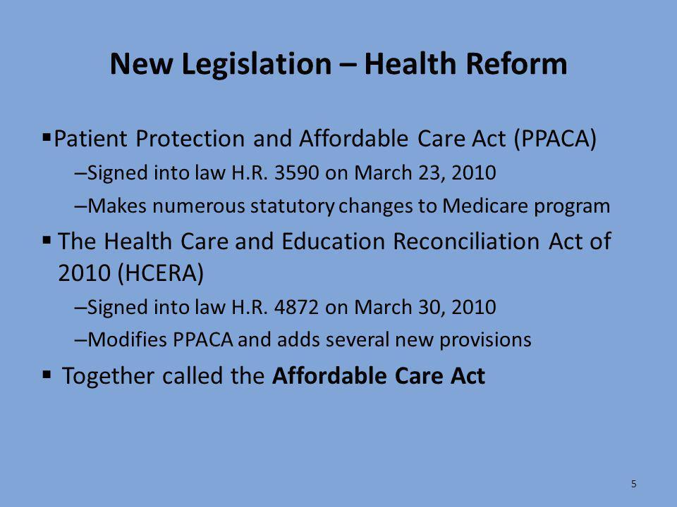 New Legislation – Health Reform