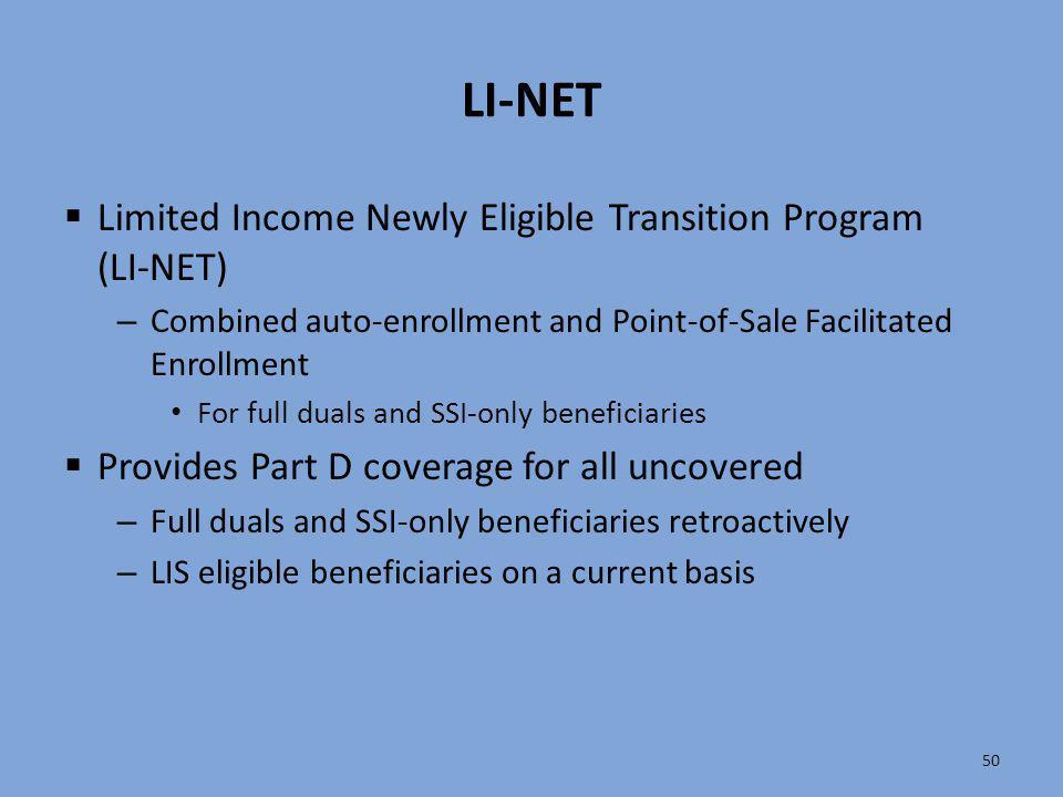 LI-NET Limited Income Newly Eligible Transition Program (LI-NET)
