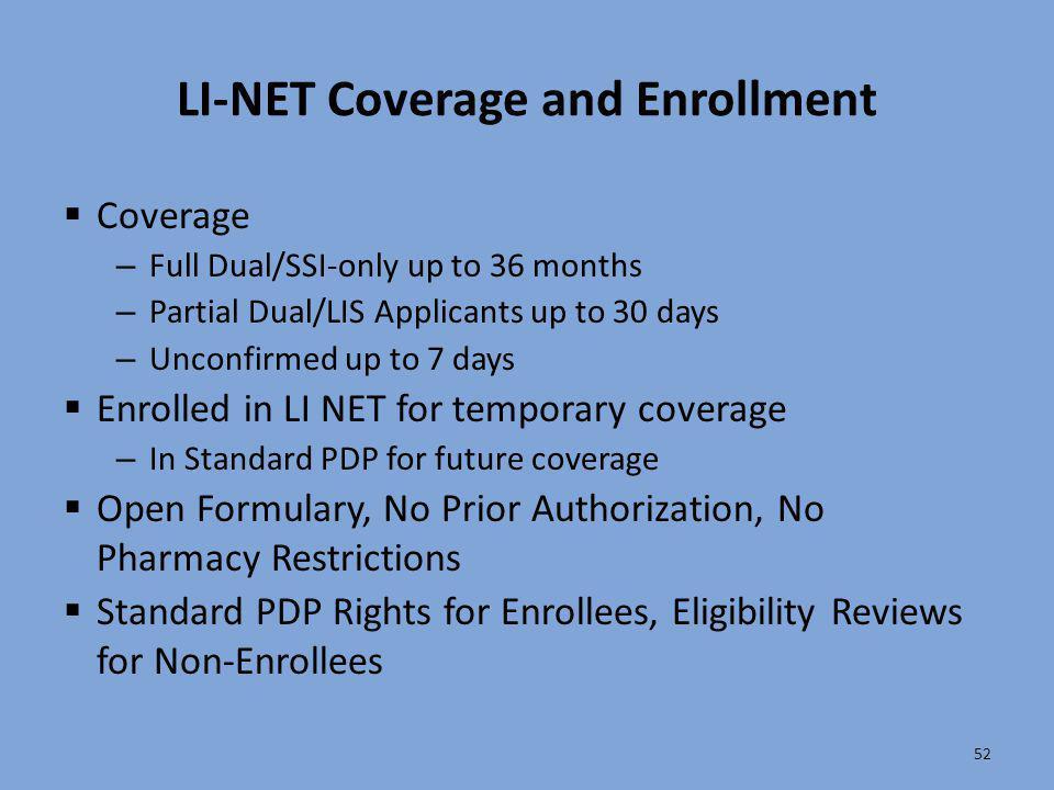 LI-NET Coverage and Enrollment