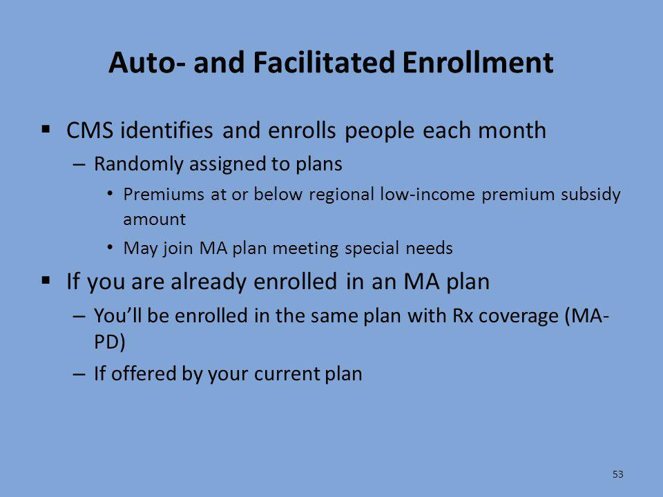 Auto- and Facilitated Enrollment