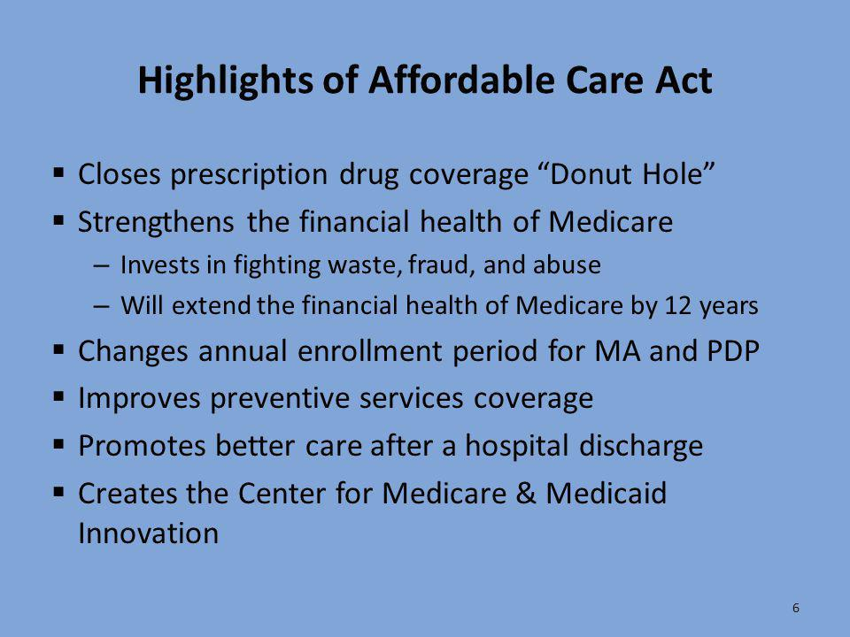 Highlights of Affordable Care Act