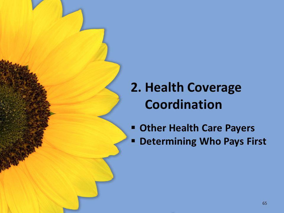 2. Health Coverage Coordination