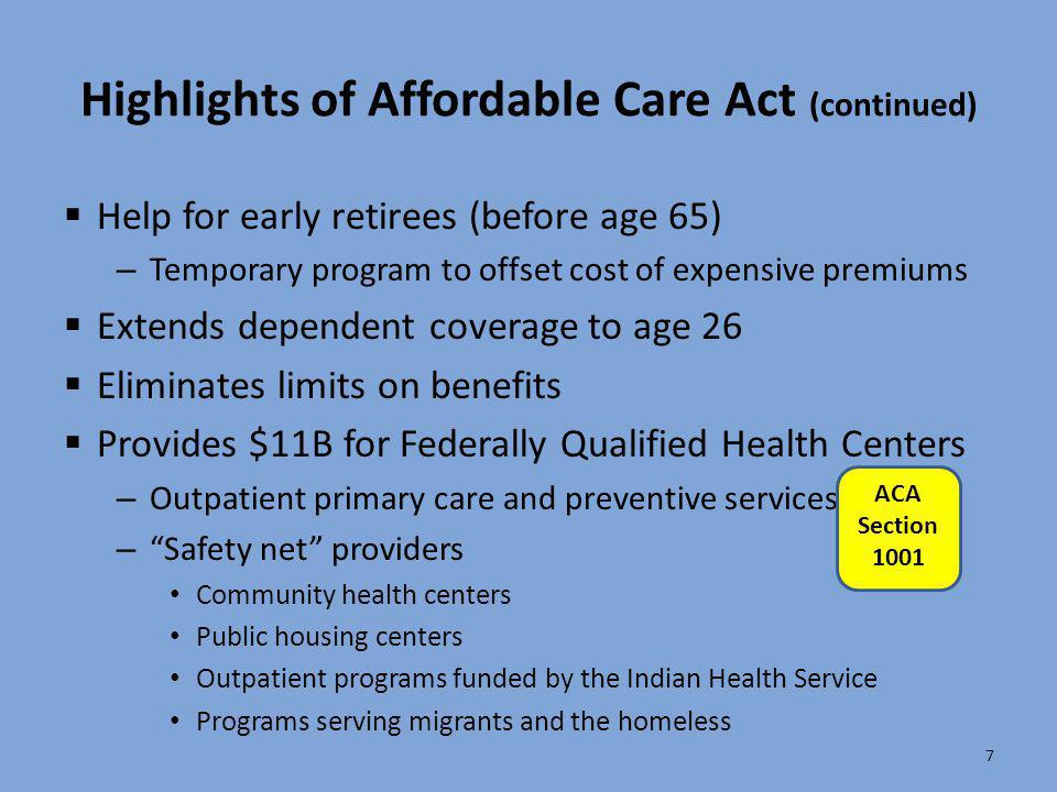 Highlights of Affordable Care Act (continued)