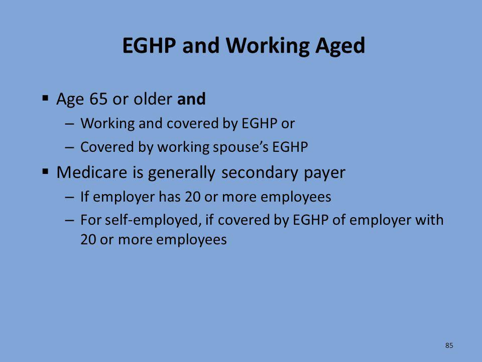 EGHP and Working Aged Age 65 or older and