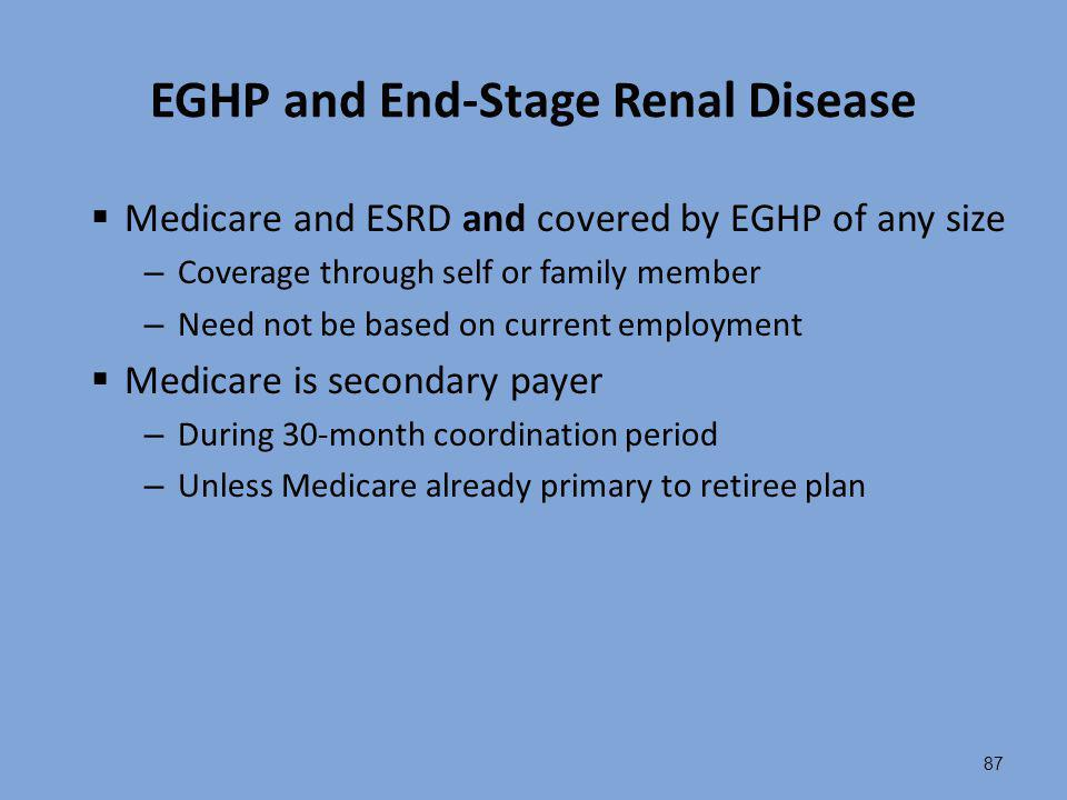 EGHP and End-Stage Renal Disease