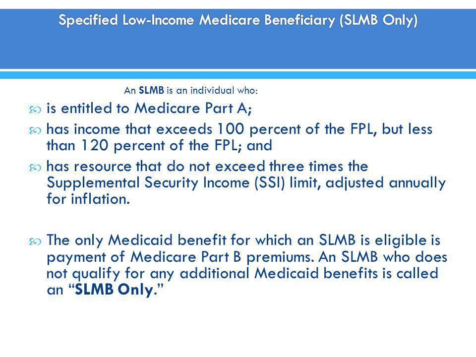 Specified Low-Income Medicare Beneficiary (SLMB Only)