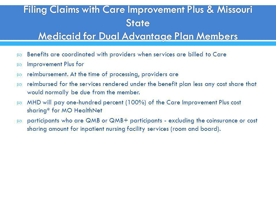 Filing Claims with Care Improvement Plus & Missouri State Medicaid for Dual Advantage Plan Members