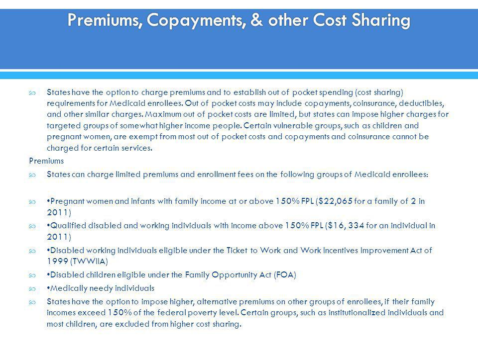 Premiums, Copayments, & other Cost Sharing