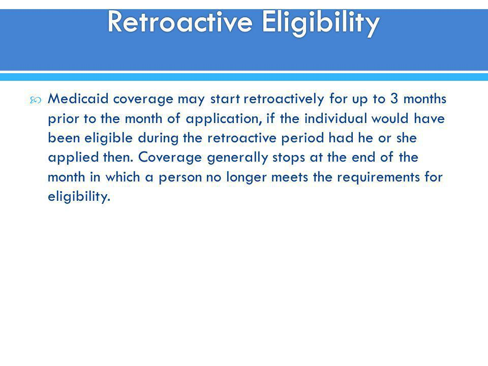 Retroactive Eligibility