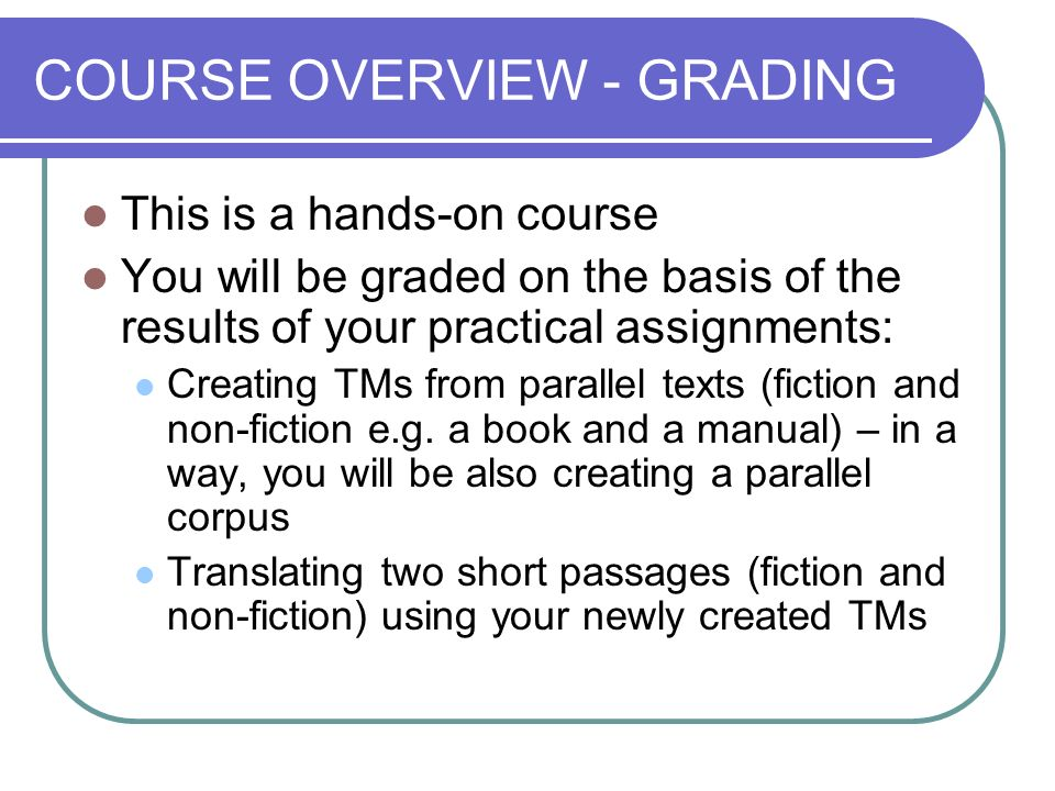 COURSE OVERVIEW - GRADING