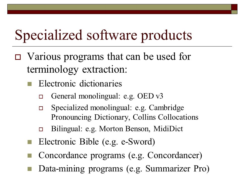 Specialized software products