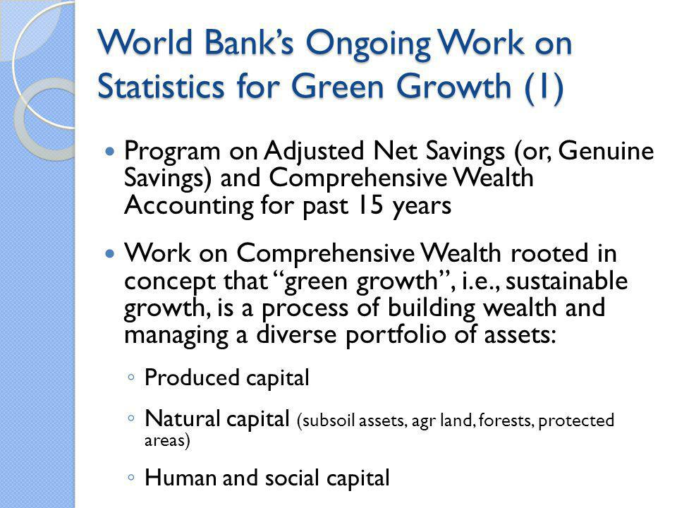 World Bank's Ongoing Work on Statistics for Green Growth (1)