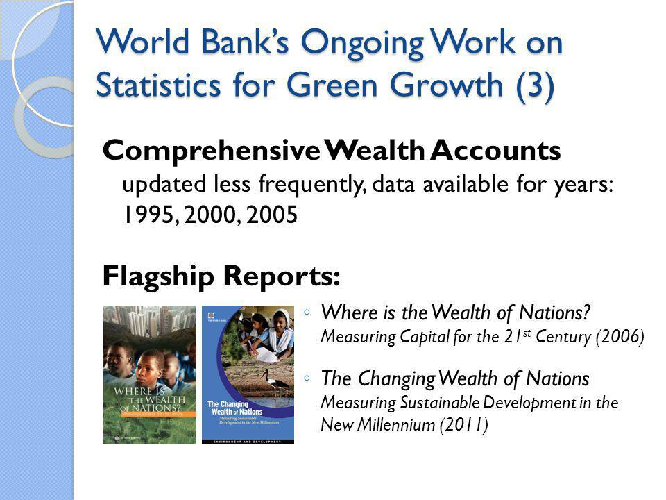 World Bank's Ongoing Work on Statistics for Green Growth (3)