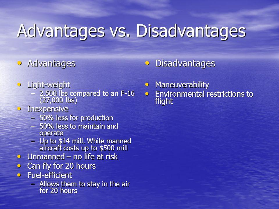Advantages vs. Disadvantages