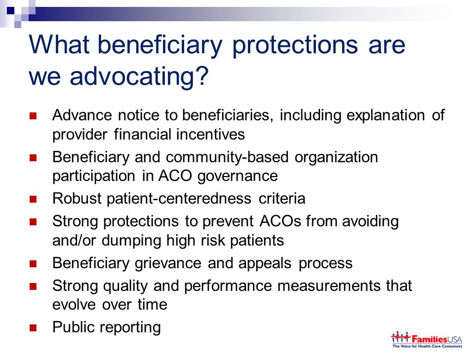 What beneficiary protections are we advocating