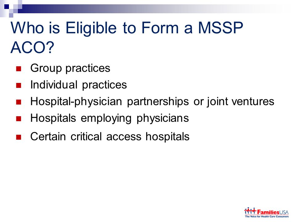 Who is Eligible to Form a MSSP ACO