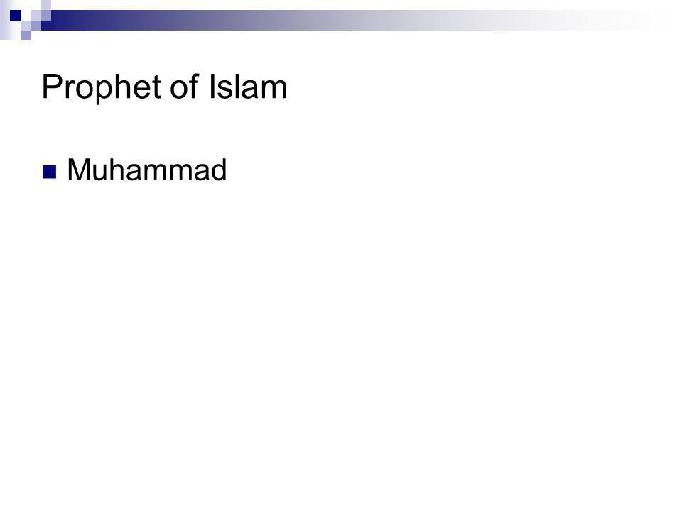Prophet of Islam Muhammad