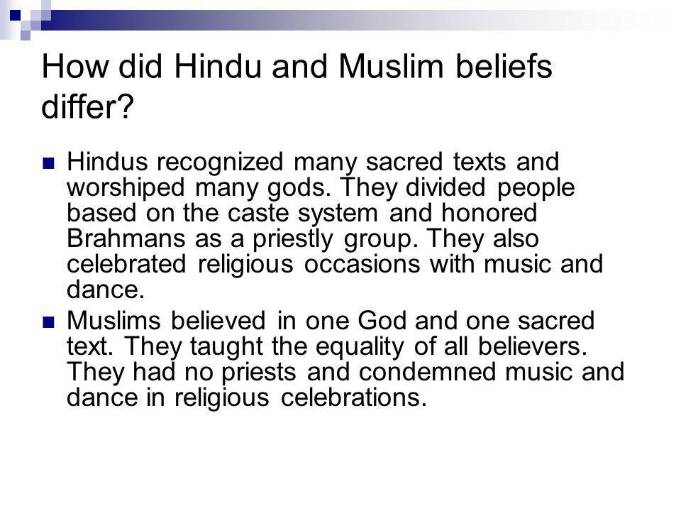 How did Hindu and Muslim beliefs differ