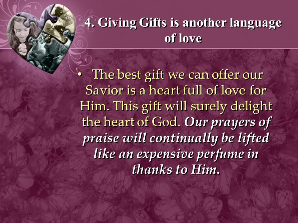 4. Giving Gifts is another language of love