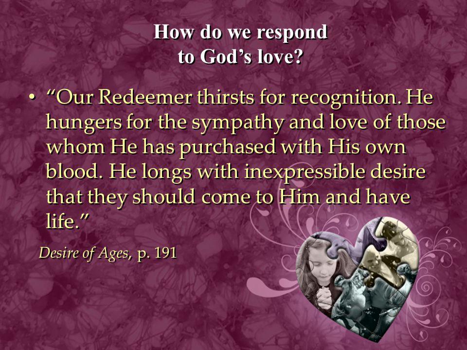 How do we respond to God's love