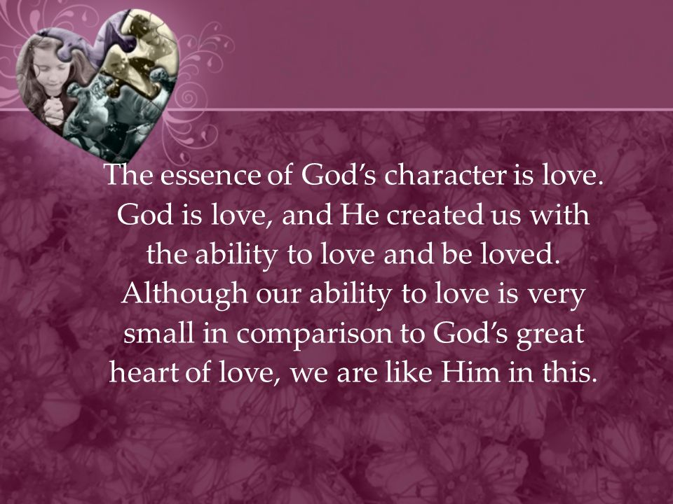 The essence of God's character is love