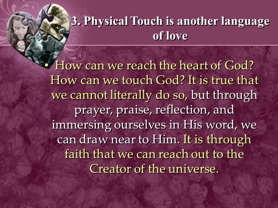 3. Physical Touch is another language of love