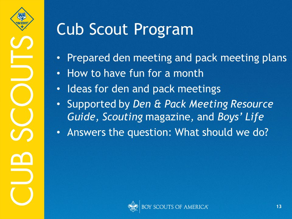Cub Scout Program Prepared den meeting and pack meeting plans