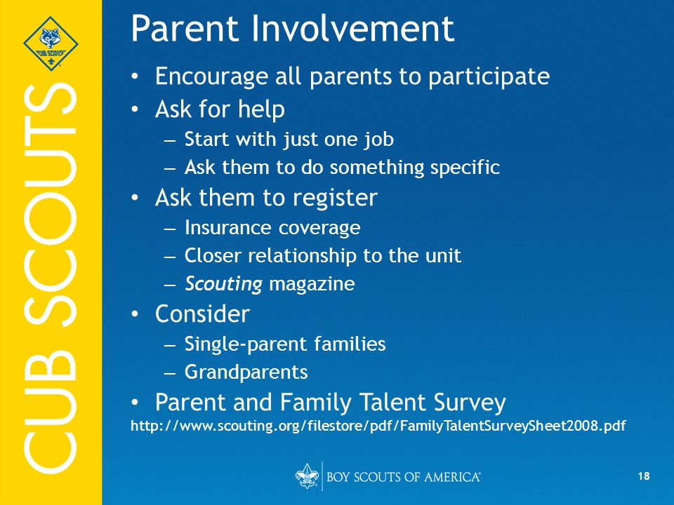 Parent Involvement Encourage all parents to participate Ask for help