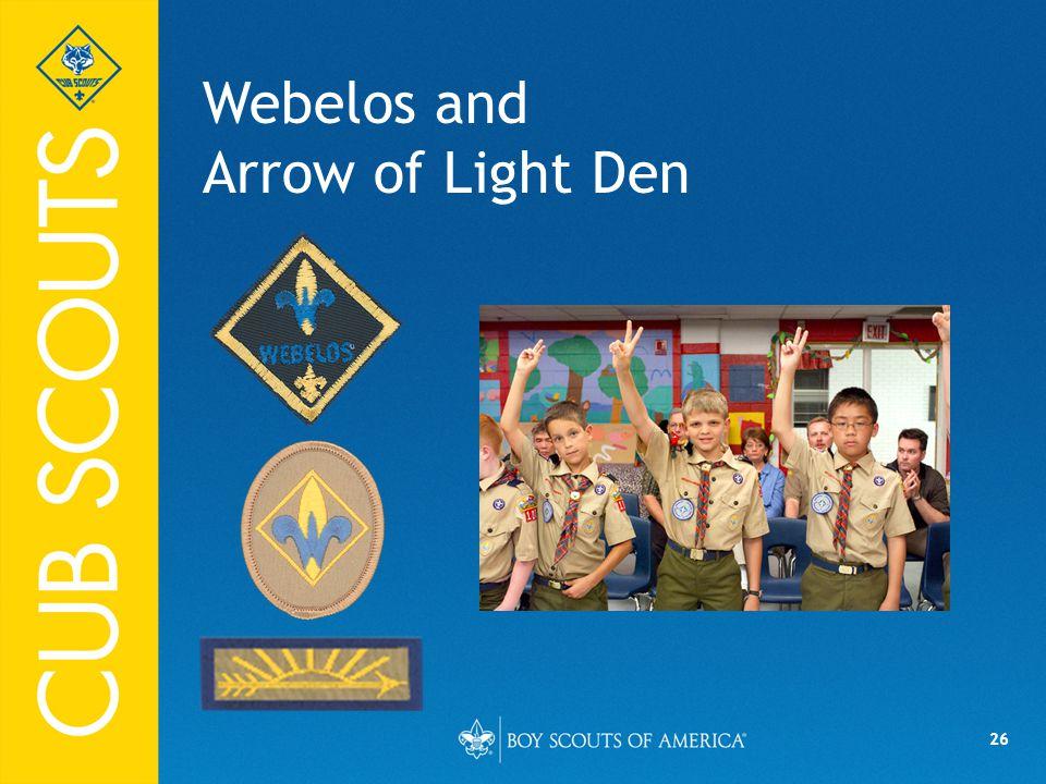 Webelos and Arrow of Light Den