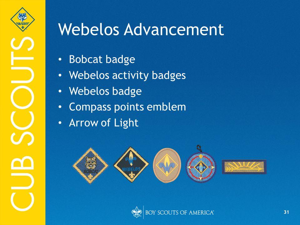 Webelos Advancement Bobcat badge Webelos activity badges Webelos badge