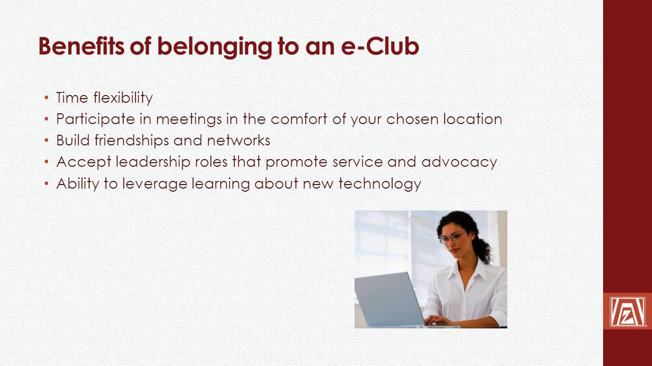 Benefits of belonging to an e-Club