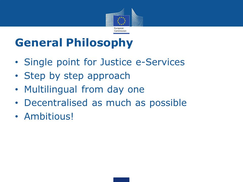 General Philosophy Single point for Justice e-Services