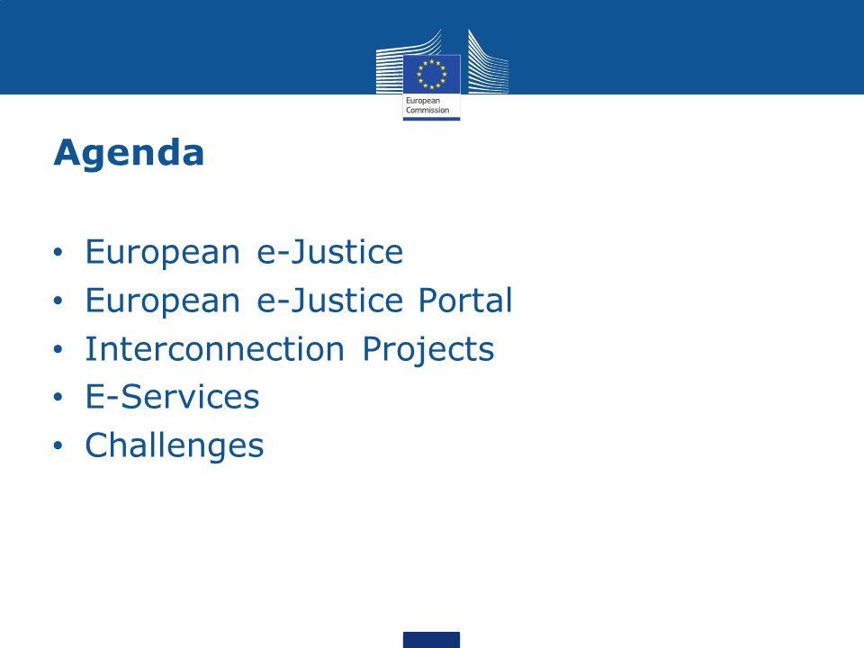 Agenda European e-Justice European e-Justice Portal