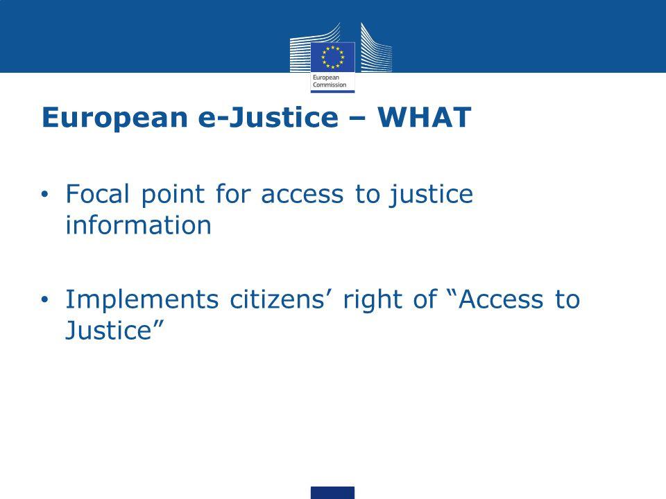 European e-Justice – WHAT