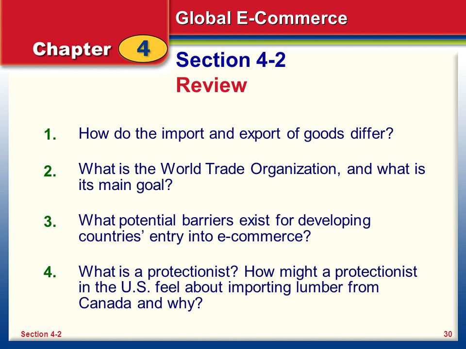 Section 4-2 Review 1. How do the import and export of goods differ
