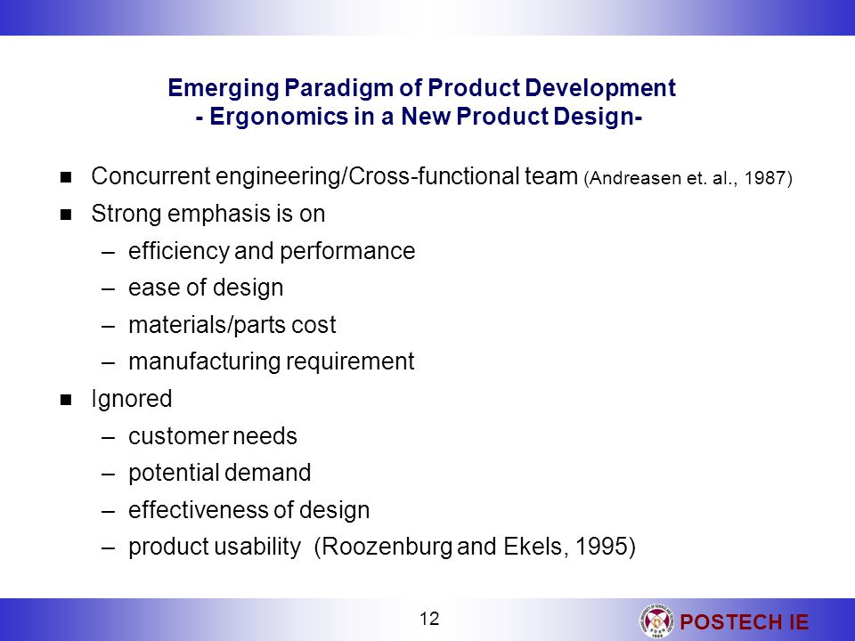 Emerging Paradigm of Product Development - Ergonomics in a New Product Design-